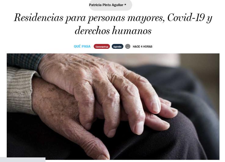 """Revista Qué Pasa del Diario La Tercera, publicó mi columna sobre """"Residencias, Covid-19 y Derechos Humanos"""". Jun2020"""
